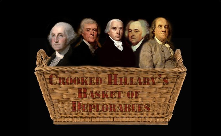 BASKET OF DEPLORABLE FOUNDING FATHERS 768x474