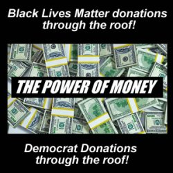 Black Lives Matter , Democrats and Dreams that turn in to Nightmares