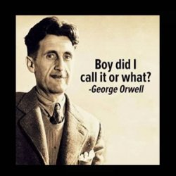 George Orwell, Trump and Big Brother