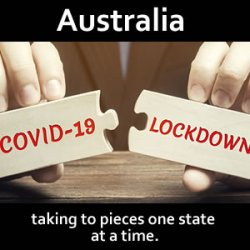 """Latest round of Australian covid lockdowns announced as beginning of """"new world order"""""""