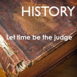 History - time alone should be the judge