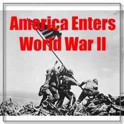 America entered WW II - why?