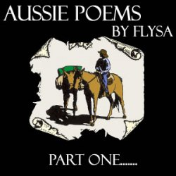 I Remember....... Aussie Poems ( Part one)